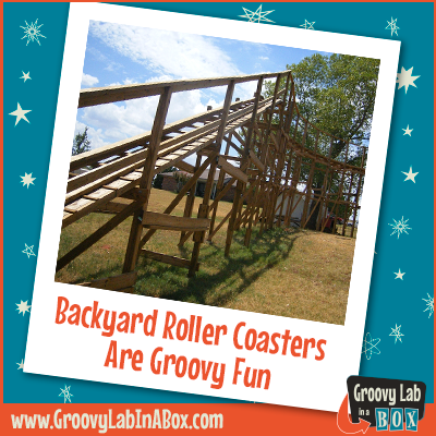 backyard roller coasters are groovy fun groovy lab in a box